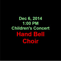2014-12-06 Children's Concert - Hand Bells